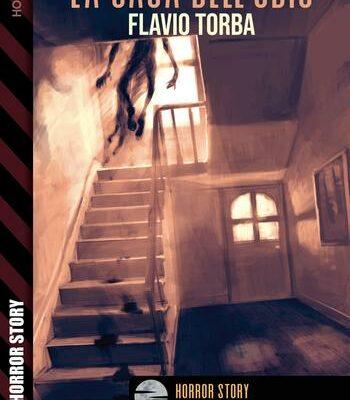 La casa dell'odio – Flavio Torba