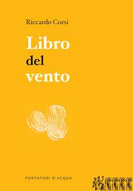 Riccardo Corsi –  Il libro del vento