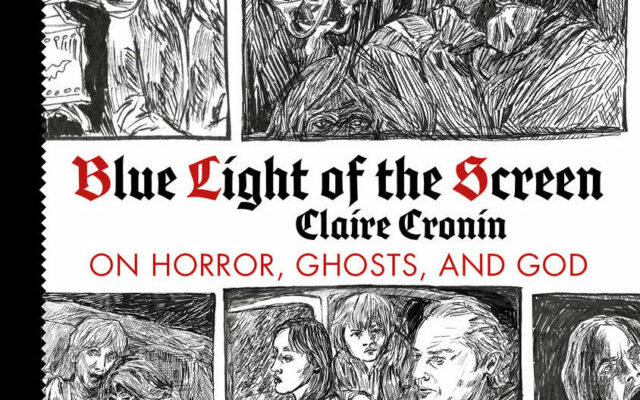Blue Light of the Screen – Claire Cronin